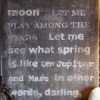 Fly me to the moon, Let me play among the stars, Let me see what spring is like on Jupiter and Mars, In other words, hold my hand, In other words, darling, kiss me.