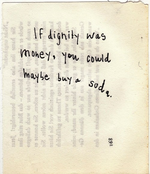 If dignity was money