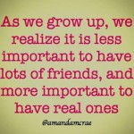 as-we-grow-up-we-realize-friends
