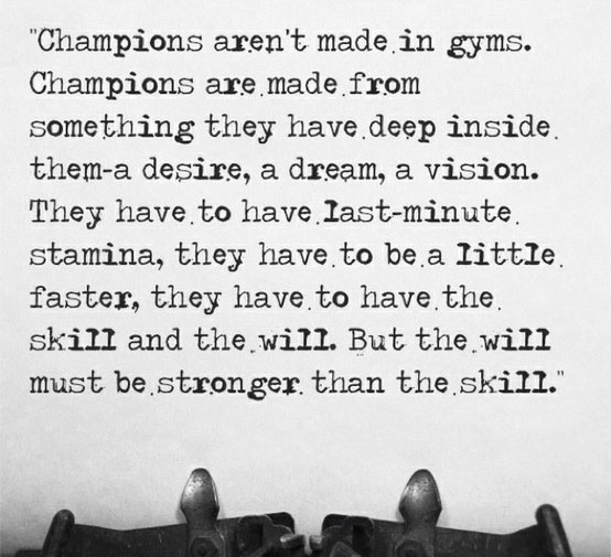 champions-aren't-made-in-gyms