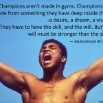 champions-arent-made-in-the-gym