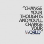 change-thoughts-world