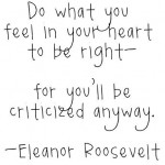 do-what-you-feel-eleanor-roosevelt