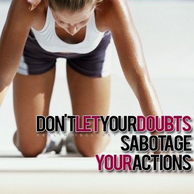 don't-let-your-doubts-sabotage-your-actions