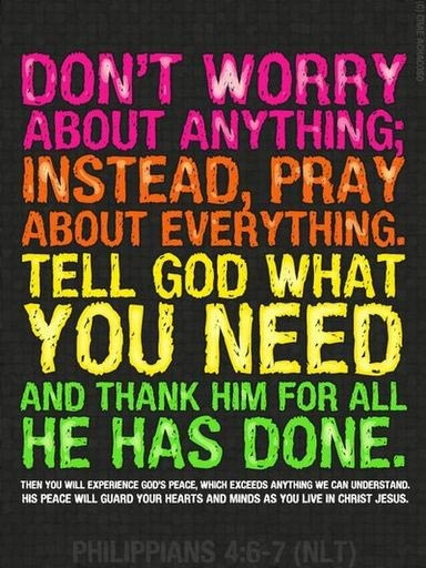 ... everything. Tell God what you need and thank him for all He has done