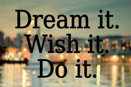 dream-it-wish-it