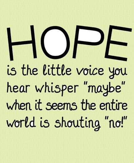 hope-is-the-little-voice-you-hear-whisper-maybe