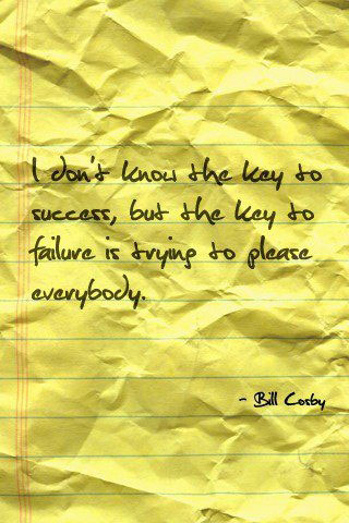 key-to-failure-is-trying-to-please-everybody