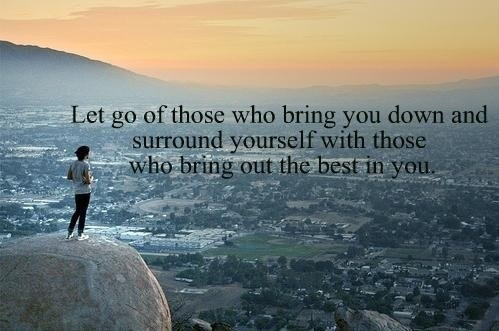 let-go-of-those-who-bring-you-down