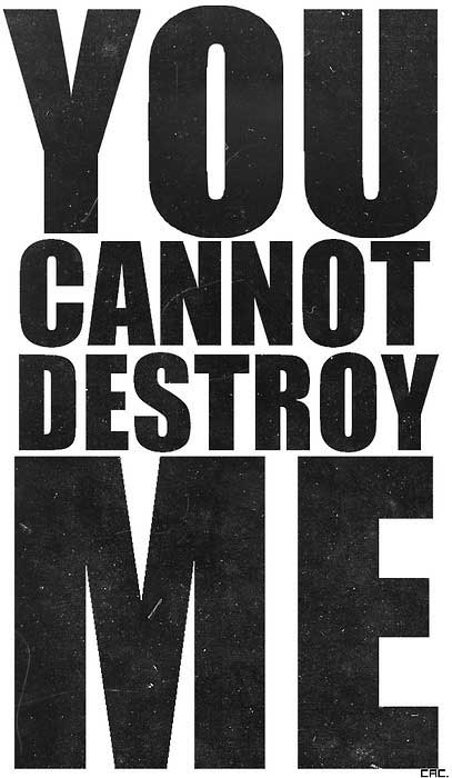 quote-cant-destroy-me