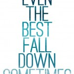 quote-even-the-best-fall