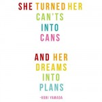 turned-cants-into-cans-dreams-into-plans