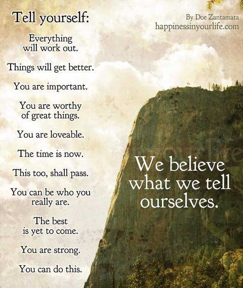 we-believe-what-we-tell-ourselves