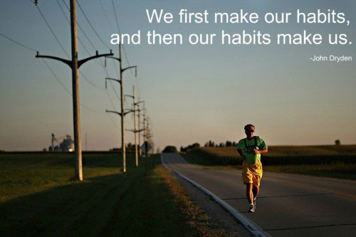 we-first-make-our-habits-and-then-our-habits-make-us