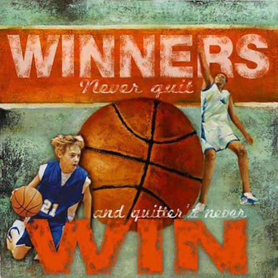 winners-never-quit-and-quitters-never-win