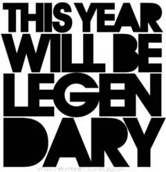 This year will be legendary