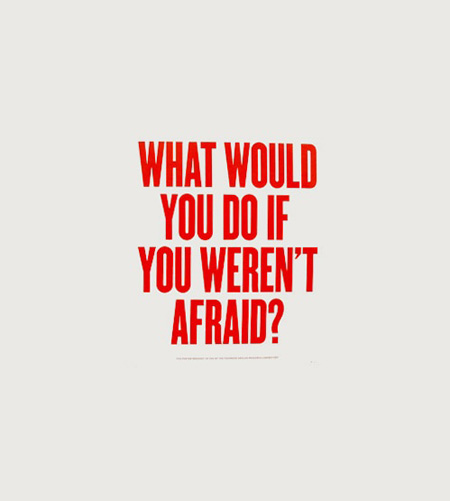 What would you do it you weren't afraid | quotes | I ...