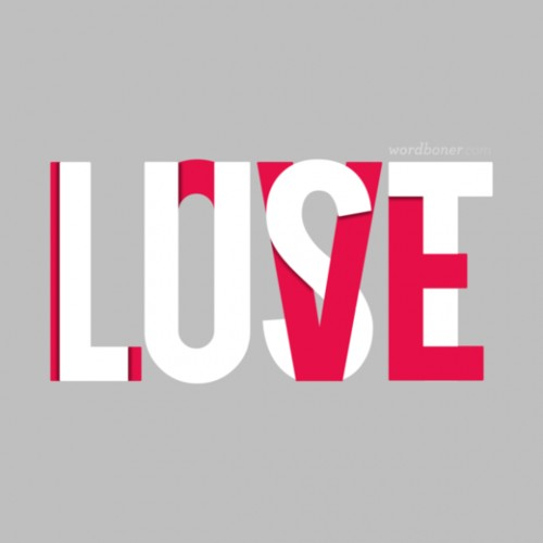 Love, Lust