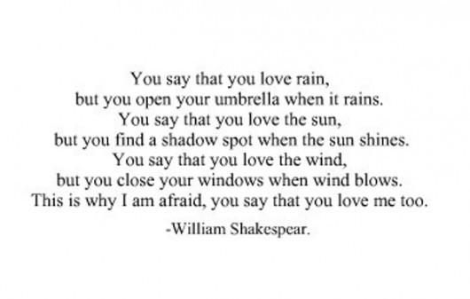 You say that you love rain, but you open your umbrella when it rains